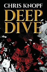 DEEP DIVE by Chris Knopf
