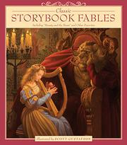 CLASSIC STORYBOOK FABLES by Scott Gustafson