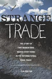 STRANGE TRADE by Asale Angel-Ajani