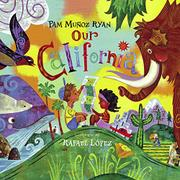 OUR CALIFORNIA by Pam Muñoz Ryan