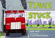TRUCK STUCK by Sallie Wolf