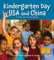 KINDERGARTEN DAY USA AND CHINA/ KINDERGARTEN DAY CHINA AND USA by Trish Marx