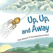 UP, UP, AND AWAY by Ginger Wadsworth