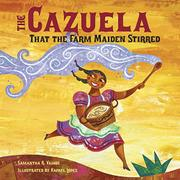 THE CAZUELA THAT THE FARM MAIDEN STIRRED by Samantha R. Vamos
