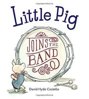 Book Cover for LITTLE PIG JOINS THE BAND