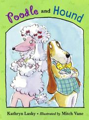POODLE AND HOUND by Kathryn Lasky