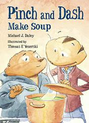PINCH AND DASH MAKE SOUP by Michael J. Daley