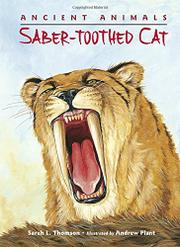 SABER-TOOTHED CAT by Sarah L. Thomson