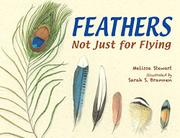 FEATHERS by Melissa Stewart