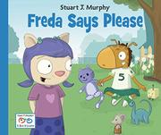 FREDA SAYS PLEASE by Stuart J. Murphy