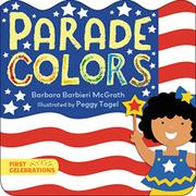 PARADE COLORS  by Barbara Barbieri McGrath