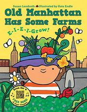 OLD MANHATTAN HAS SOME FARMS by Susan Lendroth
