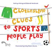 CLOTHESLINE CLUES TO SPORTS PEOPLE PLAY by Kathryn Heling