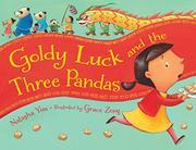 GOLDY LUCK AND THE THREE PANDAS by Natasha Yim