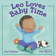 LEO LOVES BABY TIME by Anna McQuinn