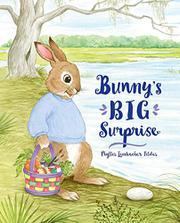 BUNNY'S BIG SURPRISE by Phyllis Limbacher Tildes