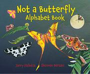 NOT A BUTTERFLY by Jerry Pallotta