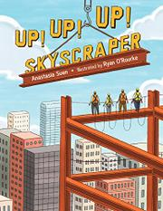 UP! UP! UP! SKYSCRAPER by Anastasia Suen