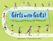 GIRLS WITH GUTS! by Debbie Gonzales
