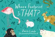 WHOSE FOOTPRINT IS THAT? by Darrin Lunde