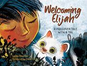 WELCOMING ELIJAH by Lesléa Newman