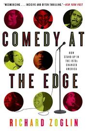 COMEDY AT THE EDGE by Richard Zoglin