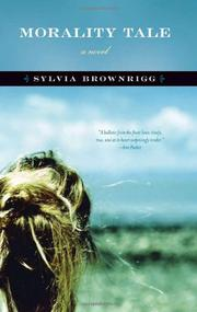 MORALITY TALE by Sylvia Brownrigg
