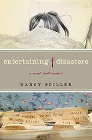 ENTERTAINING DISASTERS by Nancy Spiller