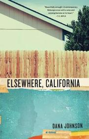 ELSEWHERE, CALIFORNIA by Dana Johnson
