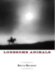 LONESOME ANIMALS by Bruce Holbert