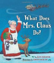 Book Cover for WHAT DOES MRS. CLAUS DO?