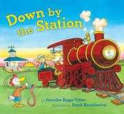 Book Cover for DOWN BY THE STATION