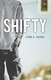 SHIFTY by Lynn E. Hazen