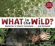 WHAT IN THE WILD? by David M. Schwartz