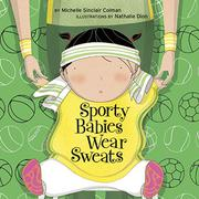 SPORTY BABIES WEAR SWEATS by Michelle Sinclair Colman