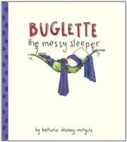 Cover art for BUGLETTE THE MESSY SLEEPER