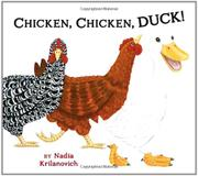 CHICKEN, CHICKEN, DUCK! by Nadia Krilanovich