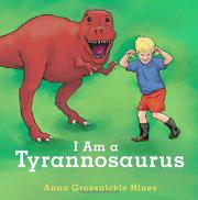 Book Cover for I AM A TYRANNOSAURUS