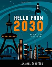 HELLO FROM 2030 by Jan Paul Schutten