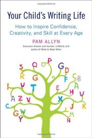 YOUR CHILD'S WRITING LIFE by Pam Allyn