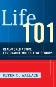 LIFE 101 by Peter C. Wallace