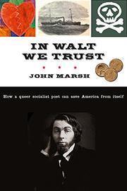 IN WALT WE TRUST by John Marsh