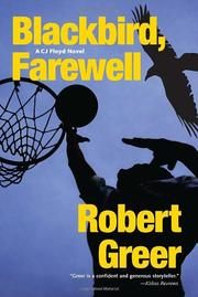 BLACKBIRD, FAREWELL by Robert Greer