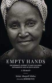 EMPTY HANDS, A MEMOIR by Abegail Ntleko