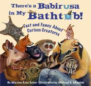 THERE'S A BABIRUSA IN MY BATHTUB! by Maxine Rose Schur