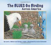 THE BLUES GO BIRDING ACROSS AMERICA by Carol L. Malnor