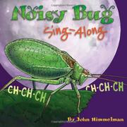 NOISY BUG SING-A-LONG by John Himmelman