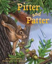 PITTER AND PATTER by Martha Sullivan