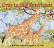 OVER IN THE GRASSLANDS by Marianne Berkes