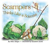 SCAMPERS THINKS LIKE A SCIENTIST by Mike  Allegra